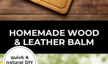 """Longer Pinterest pin with two images. Top image is of wooden cutting boards. Bottom image is of a jar tipped over. Text overlay says, """"Homemade Wood & Leather Balm: quick & natural DIY tutorial!"""""""
