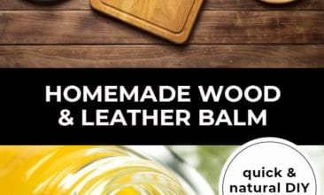 """Pinterest pin with two images. Top image is of wooden cutting boards. Bottom image is of a jar tipped over. Text overlay says, """"Homemade Wood & Leather Balm: quick & natural DIY tutorial!"""""""