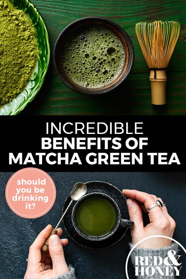 "Pinterest pin with two images. Top image is of a cup of matcha green tea with a bowl of green tea powder. Bottom image is of a woman's hand holding a mug of matcha green tea. Text overlay says, ""Incredible Benefits of Matcha Green Tea: should you be drinking it?"""