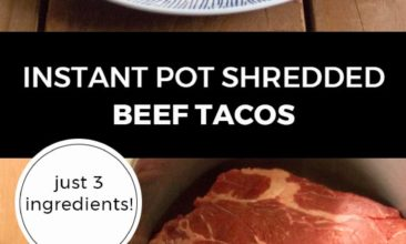 """Longer Pinterest pin with two images. Top image is of a white plate with a corn tortilla filled with beef taco filling. Second image is of a beef roast in an Instant Pot. Text overlay says, """"Instant Pot Shredded Beef Tacos: just 3 ingredients!"""""""