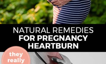 "Pinterest pin with two images. Top image is of a pregnant woman's belly. Bottom image is of a woman holding her hands over her chest as in pain. Text overlay says, ""Natural Remedies for Pregnancy Heartburn: they really work!"""