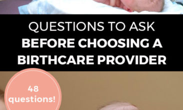 """Longer Pinterest pin with two images. First image is of a nurse checking on a newborn baby. Second image is of a baby sitting up with a nurse holding it. Text overlay says, """"Questions to Ask Before Choosing A Birthcare Provider - 48 questions!"""""""