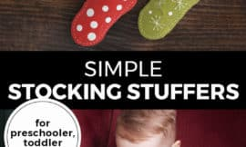 """Pinterest pin with two images. Top image is of two stockings hanging on a wall. Bottom image is of a little boy peeking into his stocking. Text overlay says, """"Simple Stocking Stuffers: for preschooler, toddler & baby!"""""""