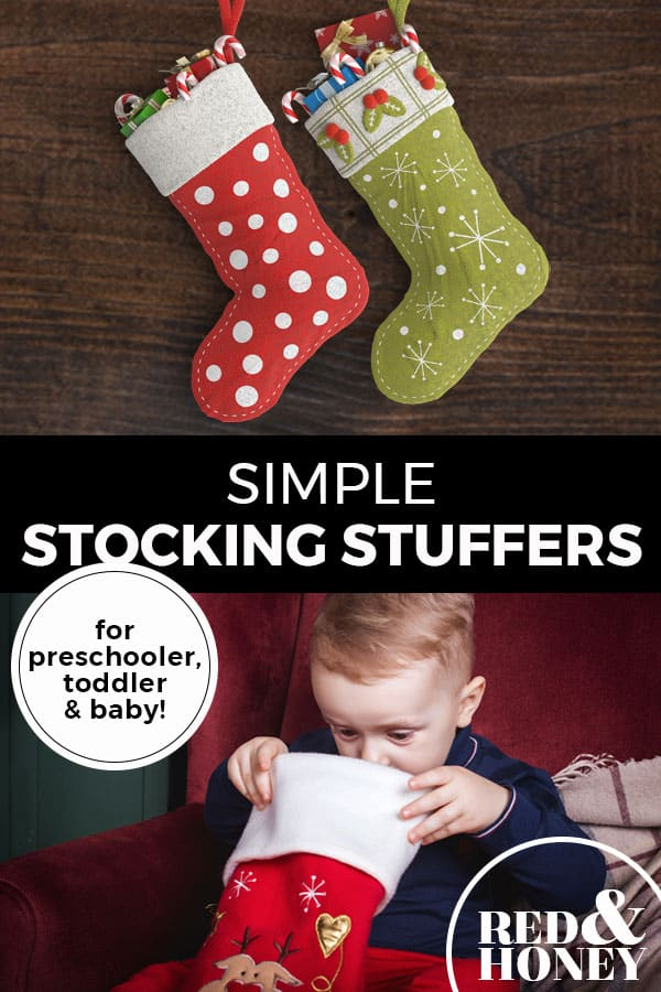 "Pinterest pin with two images. Top image is of two stockings hanging on a wall. Bottom image is of a little boy peeking into his stocking. Text overlay says, ""Simple Stocking Stuffers: for preschooler, toddler & baby!"""