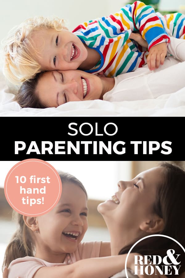 "Pinterest pin with two images. Top image is of a mom laying on a bed with a kid on top of her. Bottom photo is of a mom getting a hug from her daughter, both are smiling. Text overlay says, ""Solo Parenting Tips: 10 first hand tips!"""