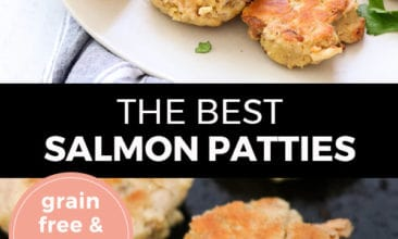 "Pinterest pin with two images. Top image is of salmon patties on a white plate with lemon wedge. Bottom image is of salmon patties cooking in a cast iron pan. Text overlay says, ""The Best Salmon Patties: Grain Free & Dairy Free""."