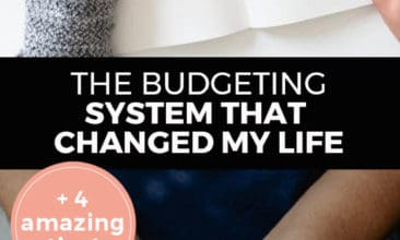 "Longer Pinterest Pin with two images. Top image is of a woman's hand drawing a dollar sign. Bottom image is of a woman's hands cupping money. Text overlay says, ""The Budgeting System That Changed My Life: +4 Amazing Tips!"""