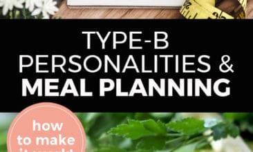 """Longer Pinterest pin with two images. Top image is of a planner sitting on a kitchen counter. Bottom image is of a cutting board with a sliced red onion and and scattered peppercorns. Text overlay says, """"Type-B Personalities & Meal Planning: how to make it work!"""""""