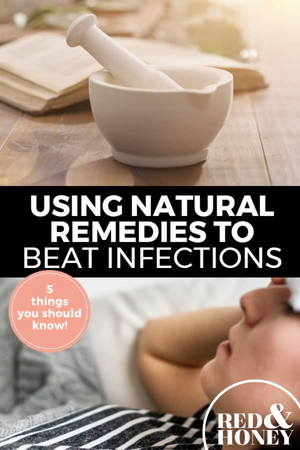 """Pinterest pin with two images. Top image is of a mortar and pestle sitting on a counter top. Bottom image is of a sleeping woman. Text overlay says, """"Using Natural Remedies to Beat Infections: 5 things you should know!"""""""