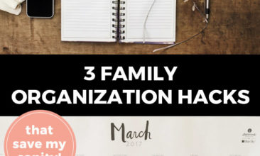 "Pinterest pin with two images. Top image is of a spiral notebook on a desk. Bottom image is of a calendar with each day filled with events. Text overlay says, ""3 Family Organization Hacks that save my sanity!"""