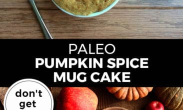 "Pinterest pin with two images. Top image is of a mug with cake in it. Bottom image is of a table full of pumpkins and cinnamon sticks. Text overlay says, ""Paleo Pumpkin Spice Mug Cake: ready in minutes!"""