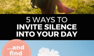 "Longer Pinterest pin with two images. Top image is of a woman giving a child a piggy back ride. Bottom image is of a branch of cherry blossoms in bloom. Text overlay says, ""5 Ways to Invite Silence into Your Day: ...and find calm!"""