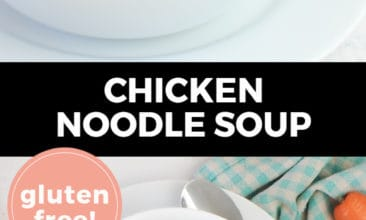 """Longer Pinterest pin with two images. Top image is of a white bowl filled with chicken noodle soup and lots of veggies. Bottom image is another angle of a bowl of chicken noodle soup. Text overlay says, """"Chicken Noodle Soup: Gluten-Free!"""""""