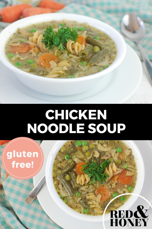"Pinterest pin with two images. Top image is of a white bowl filled with chicken noodle soup and lots of veggies. Bottom image is another angle of a bowl of chicken noodle soup. Text overlay says, ""Chicken Noodle Soup: Gluten-Free!"""