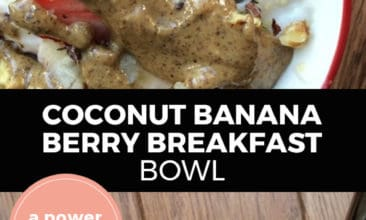 """Longer Pinterest pin with two images. Both images are of different angles of a coconut banana berry breakfast bowl drizzled with almond butter. Text overlay says, """"Coconut banana berry breakfast bowl: a power breakfast!"""""""