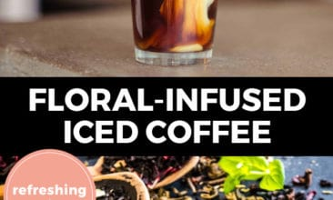 """Pinterest pin with two images. Top image is of an iced cup of coffee in a tall glass. Bottom image is of dried herbs and flowers in wooden spoons. Text overlay says, """"Floral-infused iced coffee: refreshing recipe!"""""""