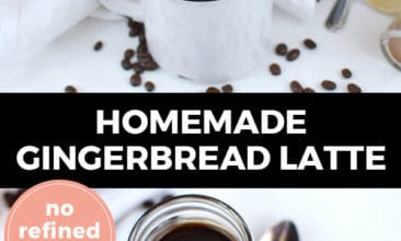 """Longer Pinterest pin with two images. Top image is of a mug filled with a gingerbread latte. Bottom image is of a jar filled with gingerbread syrup. Text overlay says, """"Homemade Gingerbread Latte: no refined sugar!"""""""