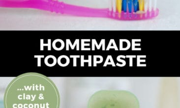 "Longer Pinterest pin with two images. Top image is of a hand squeezing homemade toothpaste on a toothbrush. Bottom image is of a jar of homemade toothpaste with a toothbrush sitting on top of it. Text overlay says, ""Homemade Toothpaste... with clay & coconut oil!"""