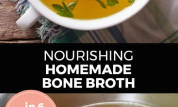 """Longer Pinterest pin with two images. Top image is of a bowl full of bone broth with chopped herbs on top. Bottom image is a pot filled with veggies and chicken bones to make broth. Text overlay says, """"Nourishing Homemade Bone Broth... in 6 simple steps!"""""""