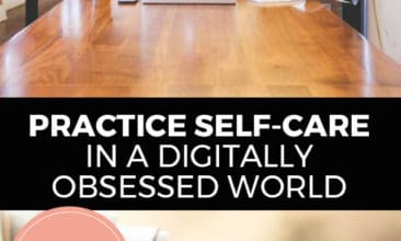 """Longer Pinterest pin with two images. First image is of a woman sitting at a desk working on her laptop computer. Bottom image is of a book. Text overlay says, """"Practice Self-Care in a Digitally Obsessed World: 4 easy ways!"""""""