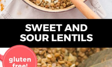 """Longer Pinterest pin with two images. Top image is of a pot filled with sweet and sour lentils. Bottom image is a close-up shot of the pot of lentils. Text overlay says, """"Sweet and Sour Lentils: gluten free!"""""""
