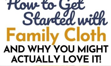 """Collage of toilet paper-related images with text reading """"How to Get Started with Family Cloth (and Why You Might Actually Love it)"""""""