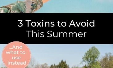 """Collage with 2 images, the first shows a watermelon slice held up to the bright blue sky, the second, below the first, shows a redhaired woman crouched down in her garden, planting seedlings. Text reads """"3 Toxins to Avoid this Summer... and what to use instead."""""""