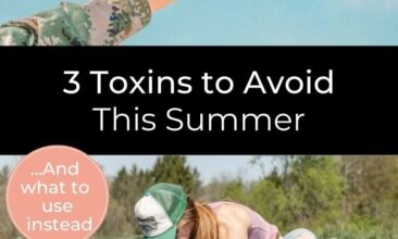"""Collage with 2 images, the first shows a bumblebee landing on a white daisy, the second, below the first, shows a redhaired woman crouched down in her garden, planting seedlings. Text reads """"3 Toxins to Avoid this Summer... and what to use instead."""""""