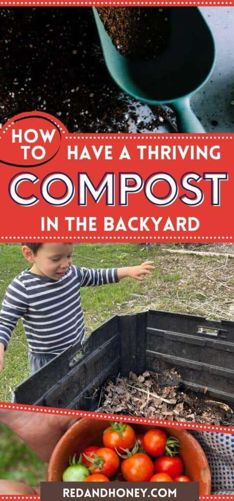 pinterest collage of two images. the top one of rich soil with a blue trowel, and the bottom one with a child standing next to a backyard compost pile, with red and white text overlay reading how to have a thriving compost in the backard