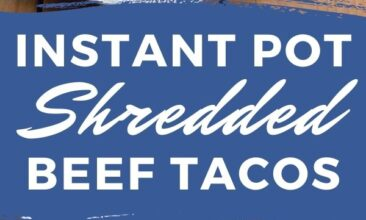 """Pinterest pin; images are of shredded beef on tortillas with cilantro. Text overlay reads """"Instant Pot Shredded Beef Tacos"""""""