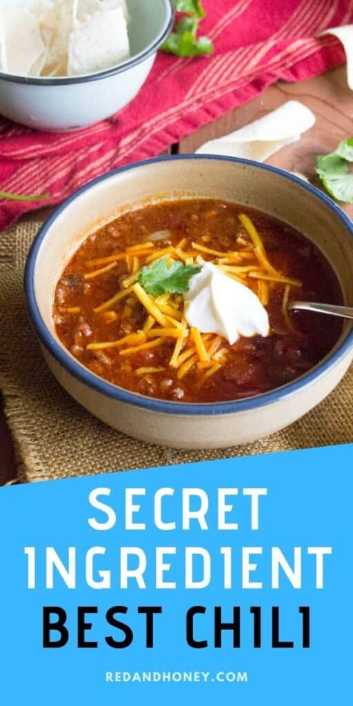pin image of chili with title in blue background, and image of best chili recipe in a bowl with sour cream and cheese
